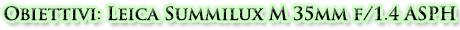 LEICA SUMMILUX-M 35 mm f/1.4 ASPH